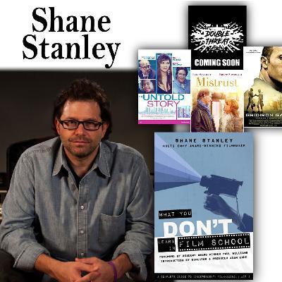 Harvey Brownstone Interviews Award-winning Filmmaker and Author, Shane Stanley