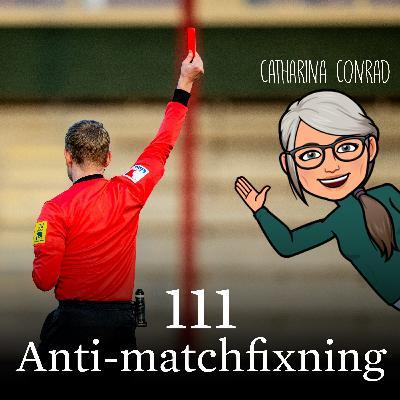 Avsnitt 111 – Anti-matchfixning (Catharina Conrad)