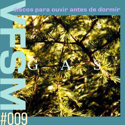 """Discos Para Ouvir Antes de Dormir #009 - Gas: ''Pop"""""""