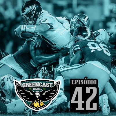 GreencastBR 42 – Não tá morto quem está vivo!