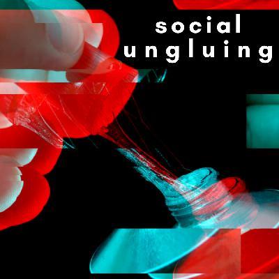 /174/ Social Ungluing ft. Benjamin Fong