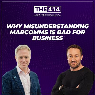 Why Misunderstanding Marcomms Is Bad For Business