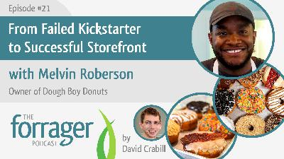 From Failed Kickstarter to Successful Storefront with Melvin Roberson