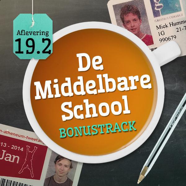 Aflevering 19.2: De Middelbare School - Bonustrack