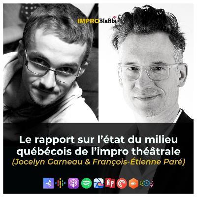 Le rapport sur l'état du milieu québécois de l'impro théâtrale (François-Étienne Paré & Jocelyn Garneau)