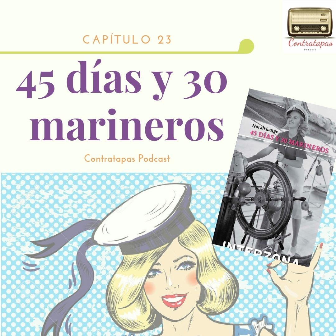 23. 45 días y 30 marineros