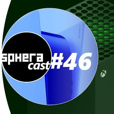 SpheraCast #46 - Precisamos falar de PS5 e Xbox Series X