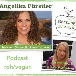 High Frequency Food mit Angelika Fürstler - Vegan, Sprossen, Rohkost, Berufung, Reisen u.v.m.