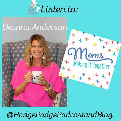 Deanna Anderson- Mom's Making It Together