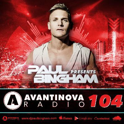 104 - PAUL BINGHAM - AVANTINOVA RADIO - 5 Feb 2019