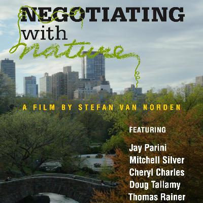 Episode 18 Part 1: Negotiating with Nature - The Film