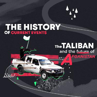 The Taliban and Future of Afghanistan