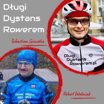 DDR #57 - Bałtyk Bieszczady Tour na Wigry 3 - czy to możliwe opowiada Robert Woźniak
