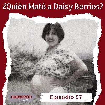 ¿Quién Mató a Daisy Berríos?