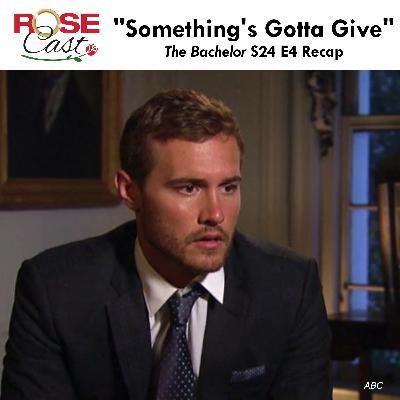 """Something's Gotta Give"" | 'The Bachelor' S24 E4 Recap"