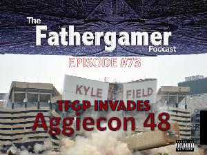 TFGP Episode 73