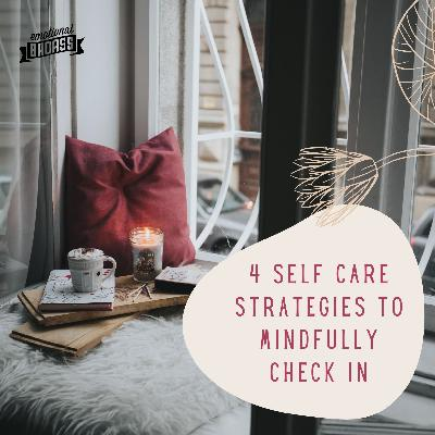 4 Self Care Strategies to Mindfully Check In