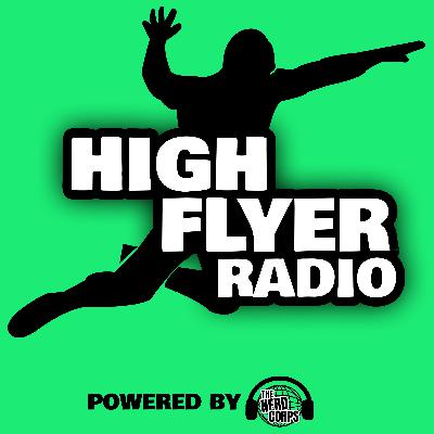 High Flyer Radio #6: CM Punk Returns!