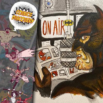 ComicsDiscovery S05E18 : Parler de comics sur le net