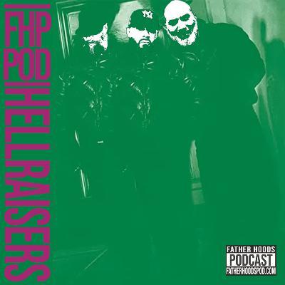 #114: Hell Raisers