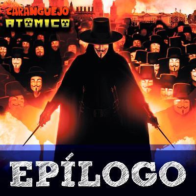EPÍLOGO | V de Vingança e os regimes autoritários