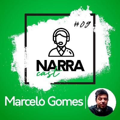NarraCast #09 Marcelo Gomes