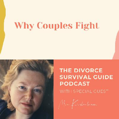 Why Couples Fight with Mira Kirshenbaum