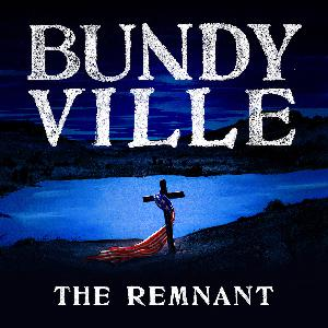 Bundyville: The Remnant Trailer