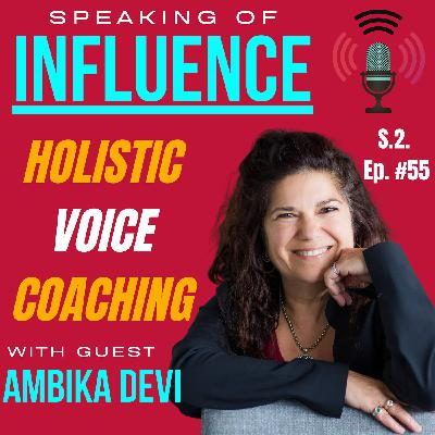 Holistic Voice Coaching with guest Ambika Devi