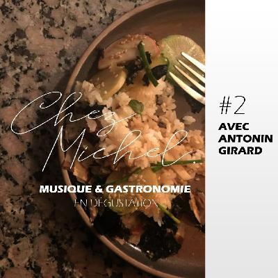 Chez Michel #2 - Antonin Girard