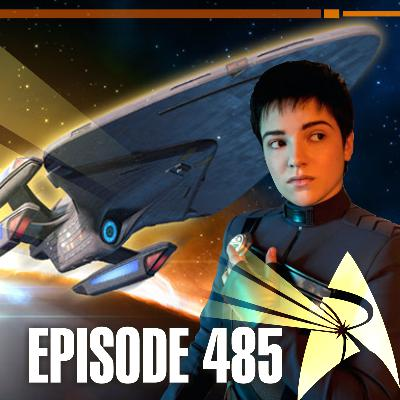 485 - Discovery, del Barrio, and Experimental Ship Upgrades | Priority One: A Roddenberry Star Trek Podcast