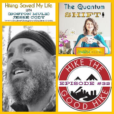 Ep # 32 | Hiking Saved My Life, with Jesse Cody (Boston Mule)