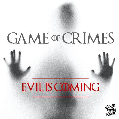 COMING SOON! Game of Crimes - 6/28/2021