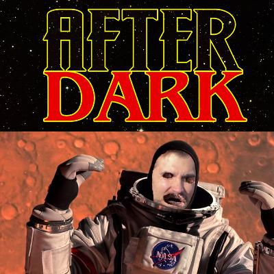 AD – After Dark 80: The One Where Lou And Arlen Almost Discussed Mission to Mars