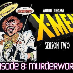 S2 Episode 8: Murderworld