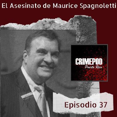 El Asesinato de Maurice Spagnoletti