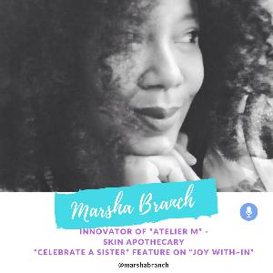 """Celebrate A Sister"" guest - Marsha Branch"