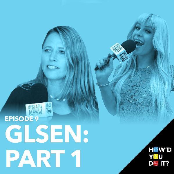 9: GLSEN Podcast Part 1: Gigi Gorgeous + Katharine Prescott   Episode 9