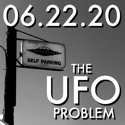 The UFO Problem   MHP 06.22.20.