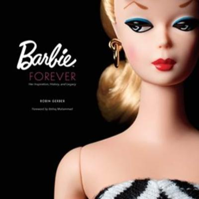 The Legacy of Barbie with Robin Gerber