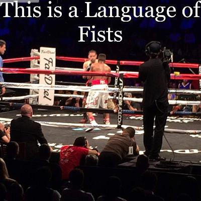 This is a Language of Fists