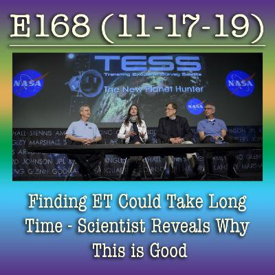 e168 Finding ET Could Take Long Time – Scientist Reveals Why This is Good
