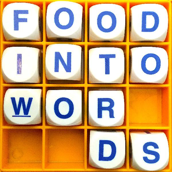 103. Food Into Words