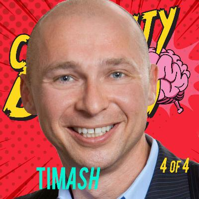 4/4 Why Your Brain Needs Bigger Tribes: Tim Ash