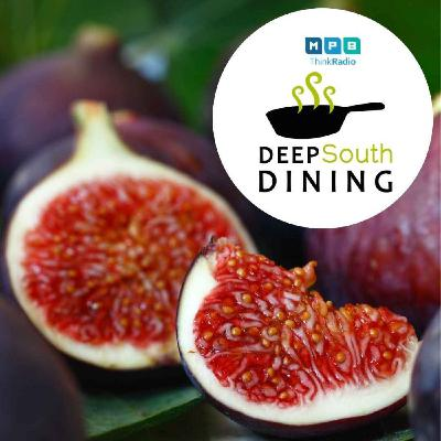 Deep South Dining   Fig Time
