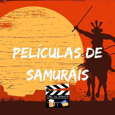 Cine de barra 4x15 - Películas de samuráis