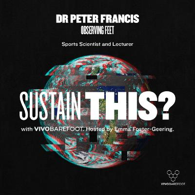 Dr Peter Francis: Observing Feet