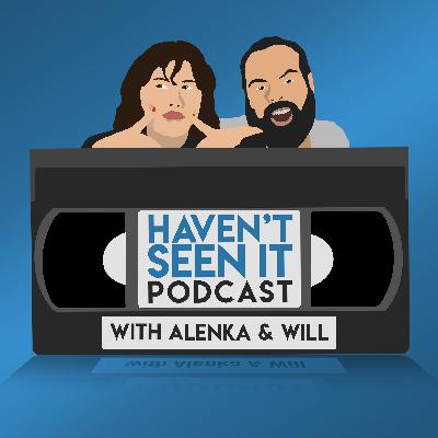Introducing HAVEN'T SEEN IT PODCAST