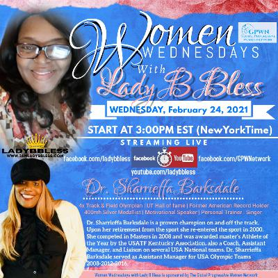 #24 February 24, 2021 - (Dr. Sharrieffa Barksdale) Women Wednesdays