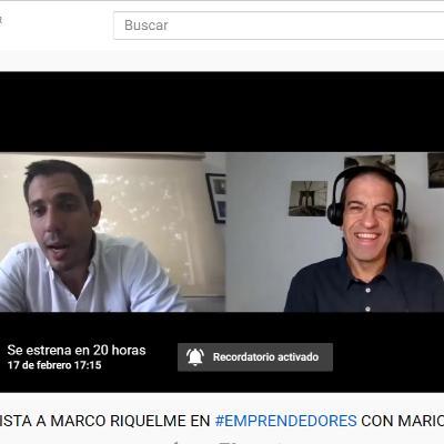 ENTREVISTA A MARCO RIQUELME EN #EMPRENDEDORES, CONDUCIDO POR MARIO CAIRA